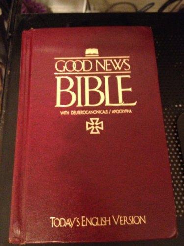 Good News Study Bible with Deuterocanonicals/ Apocrypha: Eugene Nida, Erroll