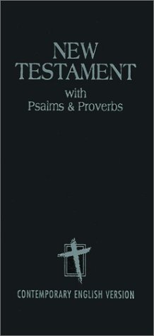 New Testament with Psalms & Proverbs: Anonymous