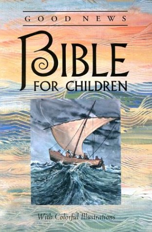 Good News Bible for Children: American Bible Society