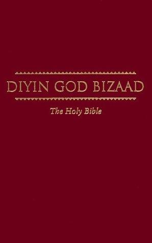 Diyin God Bizaad - Navajo Bible Hard Cover: American Bible Society