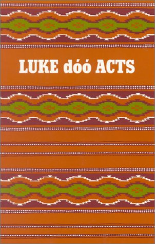 9781585163304: Luke Doo Acts-FL (Navaho Edition)