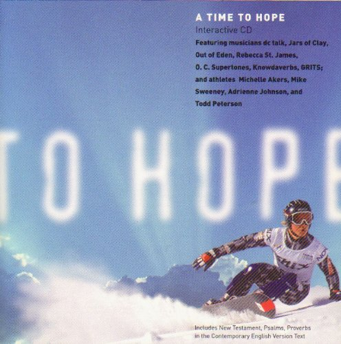 A Time To Hope, Featuring New Testament, Psalms, Proverbs Plus Songs & Life Stories of Musicians & Athletes (9781585165469) by American Bible Society