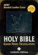 The Good News Translation Catholic Bible