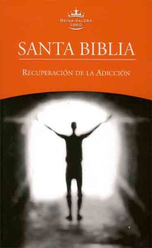 9781585169405: RVR60 Spanish Thematic Bible - Recovery From Addiction (Spanish Edition)