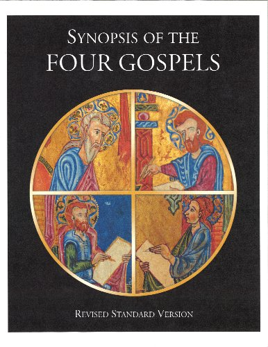 Synopsis of the Four Gospels, Revised Standard Version: American Bible Society