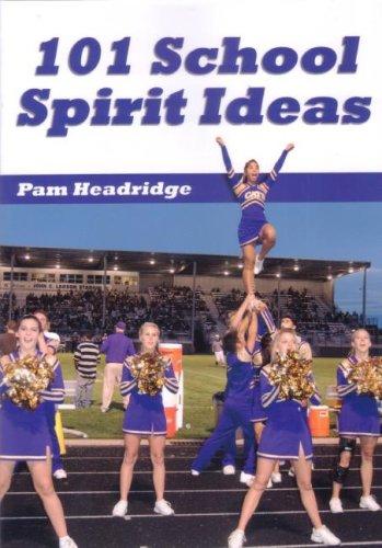 101 School Spirit Ideas: Coaches Choice