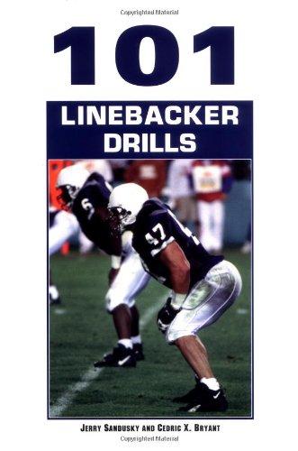 101 Linebacker Drills: Sandusky, Jerry; Bryant,