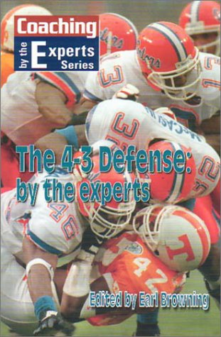 9781585182282: The 4-3 Defense: By the Experts (Coaching By the Experts Series)