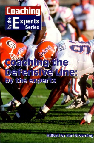 9781585182466: Coaching the Defensive Line by the Experts (Coaching by the Experts)