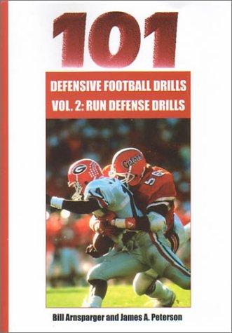 9781585183005: 101 Defensive Football Drills: Run Defense Drills (101 Defensive Football Drills (Sagamore Publishing))