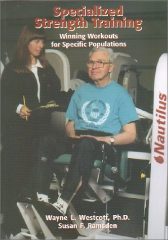 9781585184088: Specialized Strength Training: Winning Workouts For Specific Populations