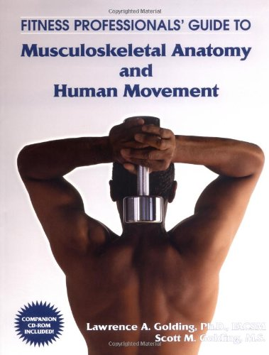 9781585187065: Fitness Professionals' Guide to Musculoskeletal Anatomy and Human Movement