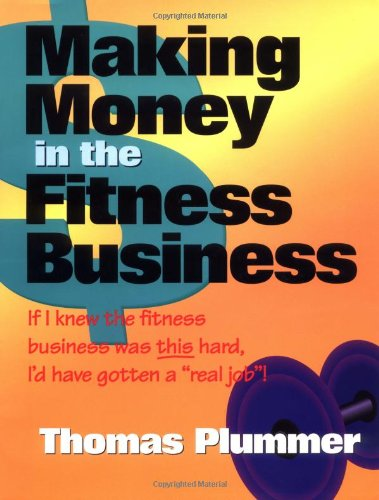 9781585187096: Making Money in the Fitness Business