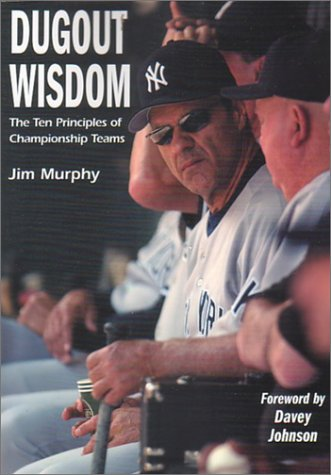 9781585187683: Dugout Wisdom: The Ten Principles of Championship Teams
