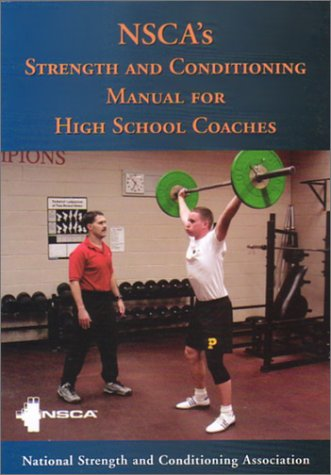 9781585187713: Nsca's Strength and Conditioning Manual for High School Coaches