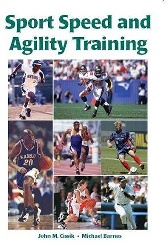 Sport Speed and Agility Training: Cissik, John M.;