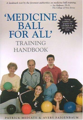 9781585189007: 'Medicine Ball For All' Training Handbook