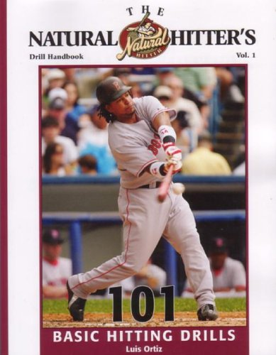 9781585189502: The Natural Hitter's Drill Handbook: 101 Basic Hitting Drills