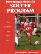 9781585189632: Developing a Successful Soccer Program