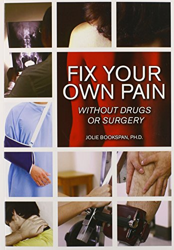 9781585189847: Fix Your Own Pain Without Drugs or Surgery