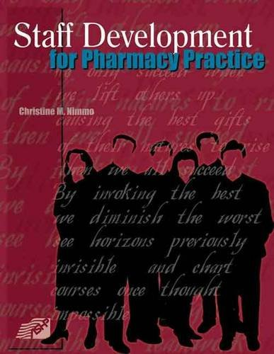 9781585280001: Staff Development for Pharmacy Practice