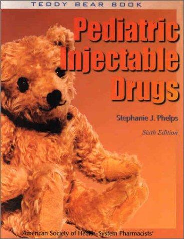 9781585280124: Teddy Bear Book: Pediatric Injectable Drugs