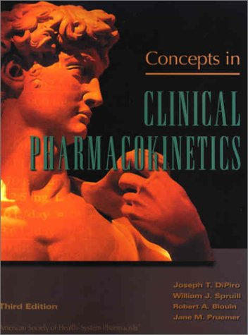 9781585280513: Concepts in Clinical Pharmacokinetics