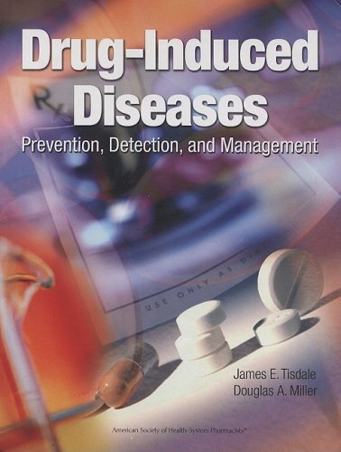 9781585280865: Drug-Induced Diseases: Prevention, Detection, and Management