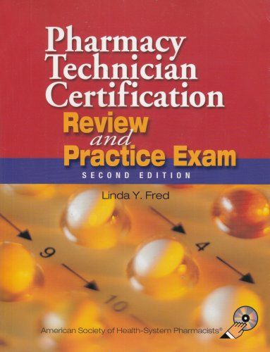 9781585280919: Pharmacy Technician Certification Review & Practice ...