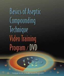 9781585281343: Basics of Aseptic Compounding Technique Video Training Program