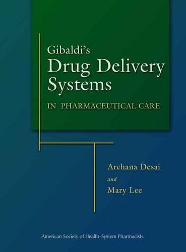 9781585281367: Gibaldi's Drug Delivery Systems in Pharmaceutical Care