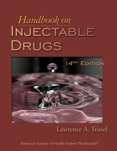 Handbook on Injectable Drugs: Trissel, Lawrence A.