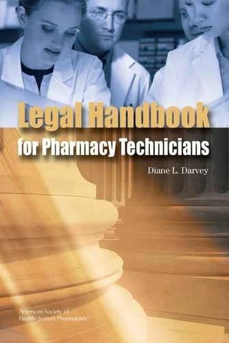 9781585281596: The Legal Handbook for Pharmacy Technicians