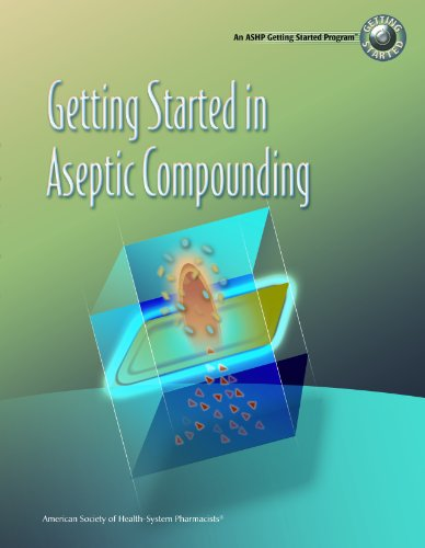 9781585281848: Getting Started in Aseptic Compounding Workbook