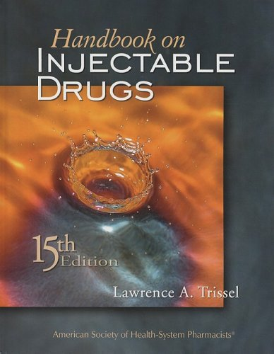 9781585282135: Handbook on Injectable Drugs, 15th Edition (Handbook of Injectable Drugs)