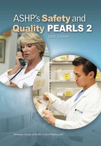 9781585282173: ASHP's Safety and Quality Pearls II (Pearls Series)