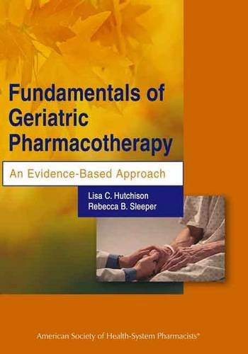 9781585282289: Fundamentals of Geriatric Pharmacotherapy An Evidence-Based Approach
