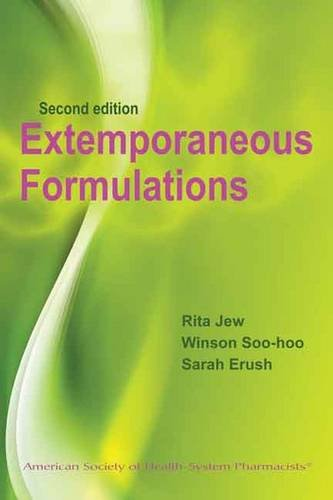 9781585282456: Extemporaneous Formulations for Pediatric, Geriatric and Special Needs Patients