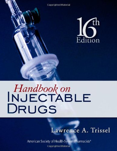 Handbook on Injectable Drugs (Hardback): Lawrence A. Trissel