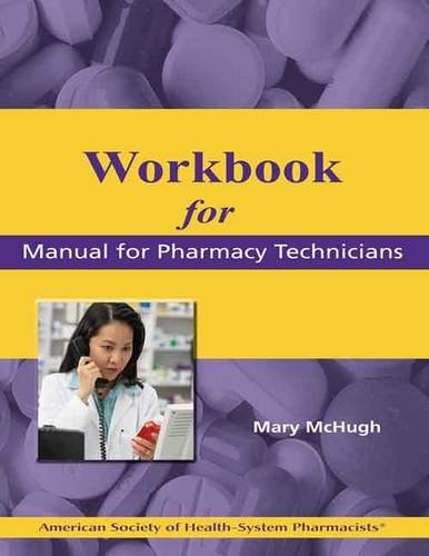9781585282579: Workbook for the Manual for Pharmacy Technicians
