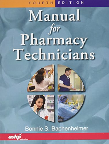 Manual for Pharmacy Techicians [With 2 Paperbacks]: Bachenheimer, Bonnie S.