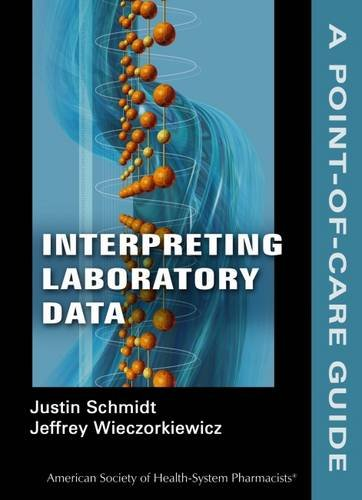 9781585282630: Interpreting Laboratory Data: A Point-of-Care Guide (Point-of-Care Guides)