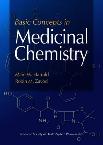 Basic Concepts in Medicinal Chemistry: Harrold Ph.D, Dr.