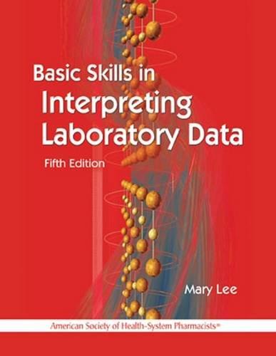 9781585283439: Basic Skills in Interpreting Laboratory Data, 5th edition