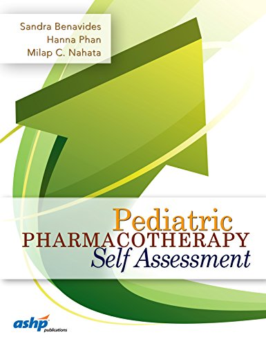 9781585284245: Pediatric Pharmacotherapy Self Assessment