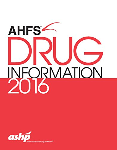 AHFS Drug Information 2016: American Society of Health-System Pharmacists