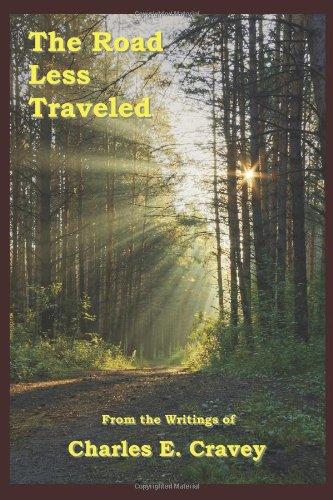 The Road Less Traveled: Charles E. Cravey
