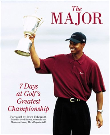 9781585360277: The Major: 7 Days of Golf's Greatest Championship