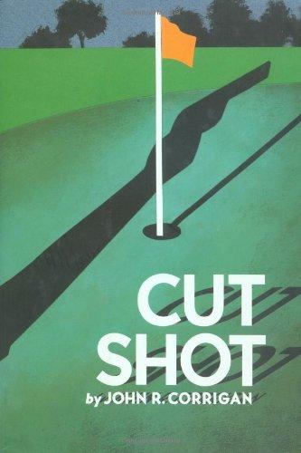 Cut Shot: Corrigan, J. R.