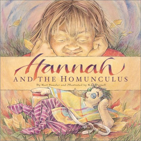 9781585360437: Hannah and the Homunculus (Individual Titles)